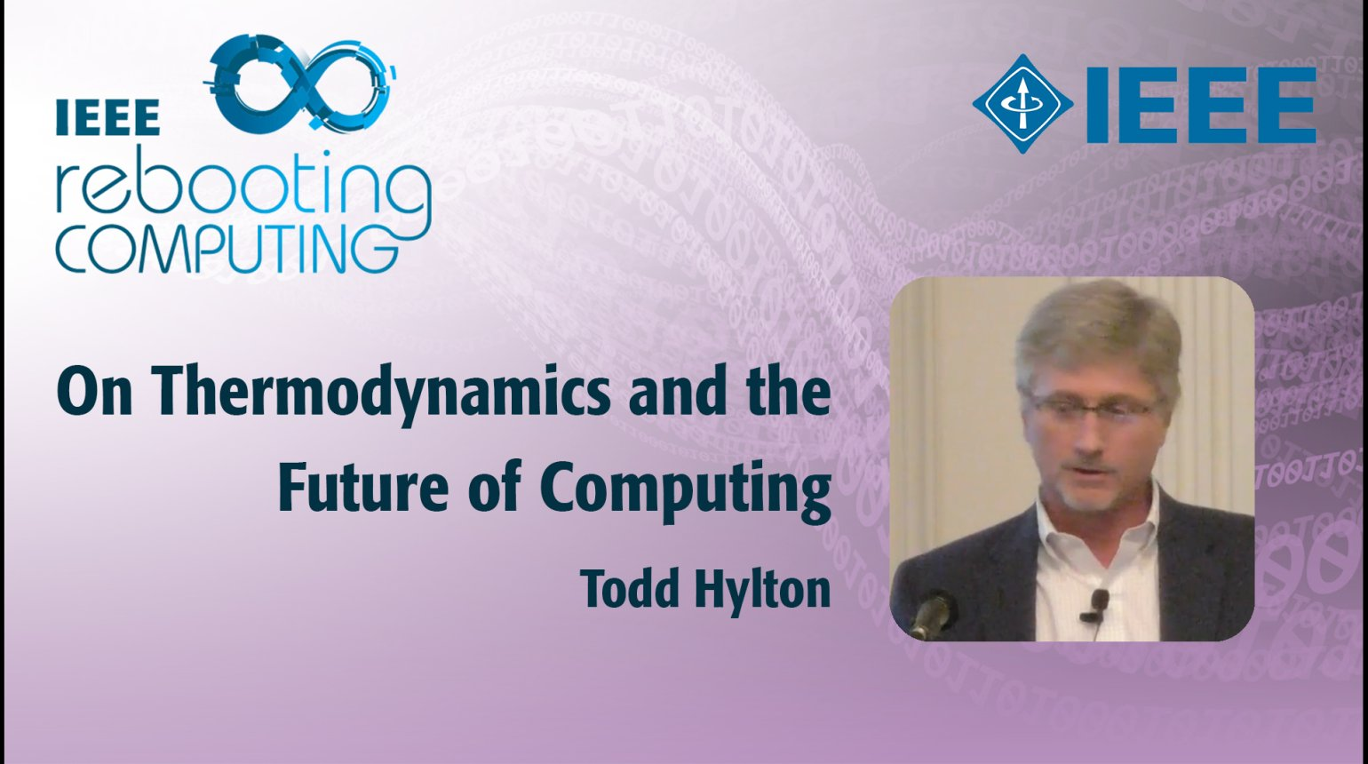 On Thermodynamics and the Future of Computing - IEEE Rebooting Computing 2017