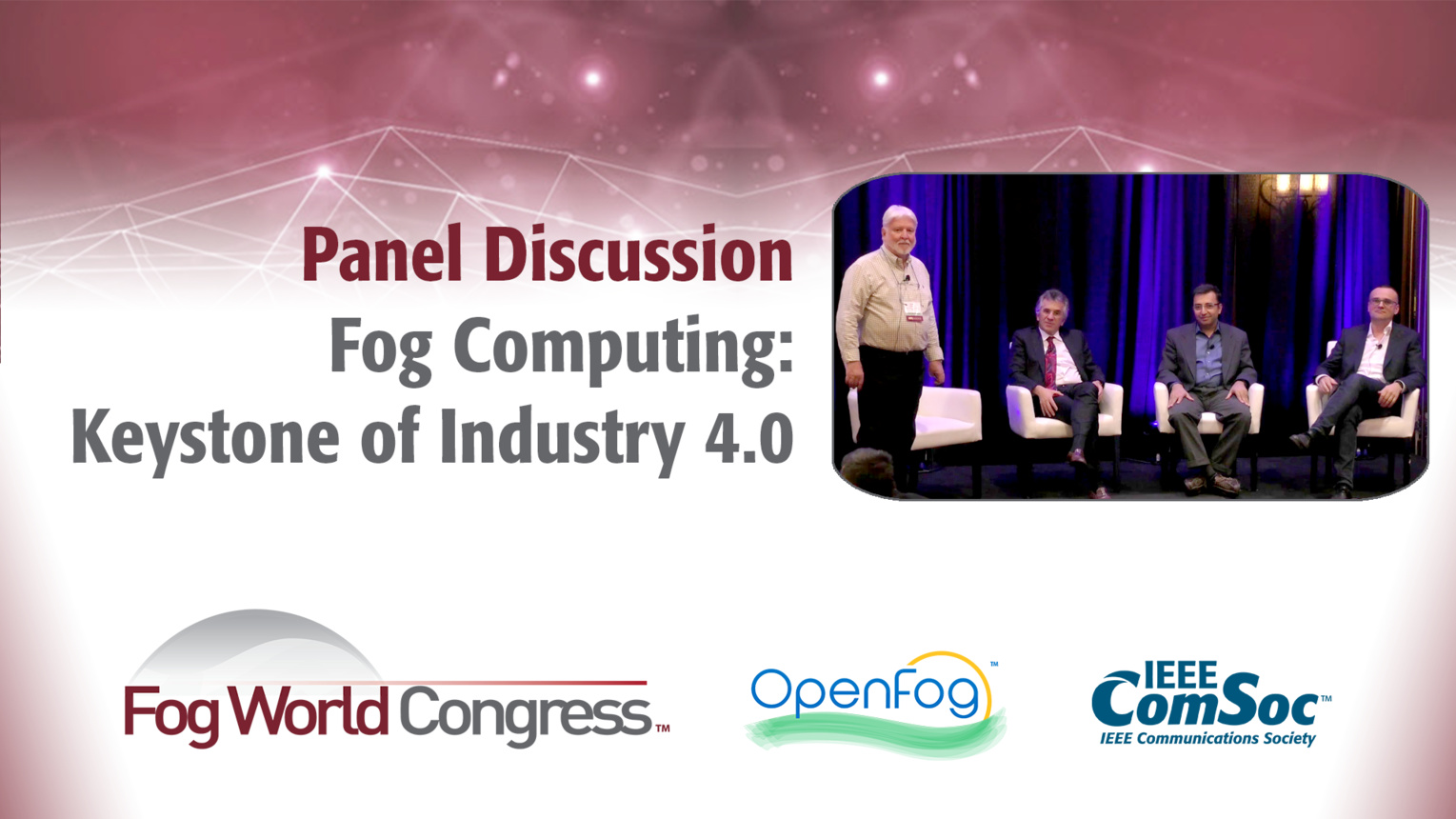 Fog Computing: Keystone of Industry 4.0 - Fog World Congress 2017