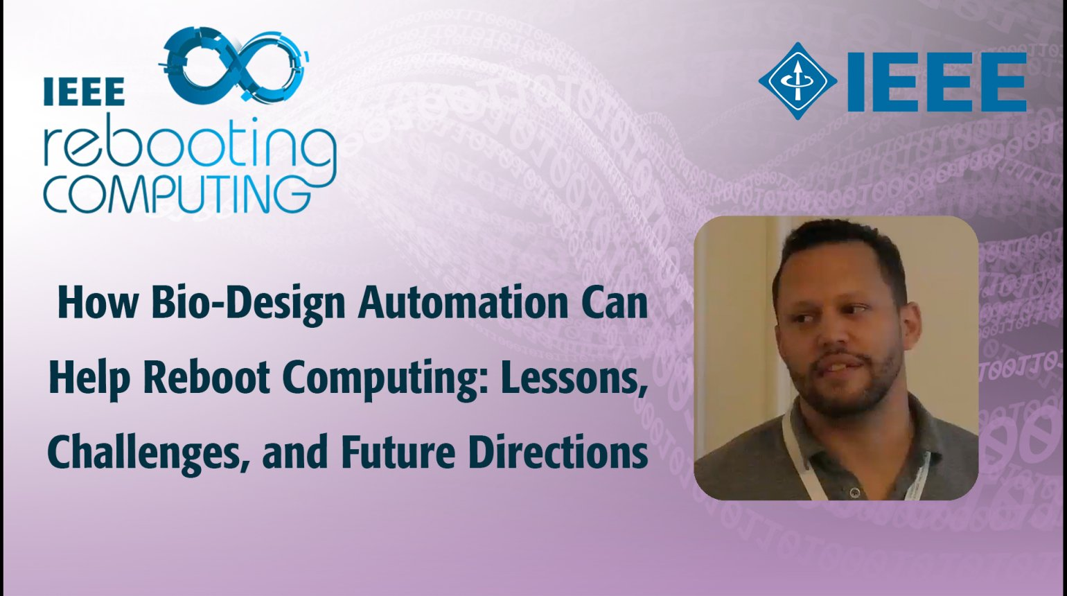 How Bio-Design Automation Can Help Reboot Computing: Lessons, Challenges, and Future Directions - IEEE Rebooting Computing 2017