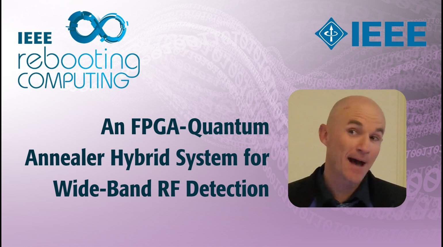 An FPGA-Quantum Annealer Hybrid System for Wide-Band RF Detection - IEEE Rebooting Computing 2017