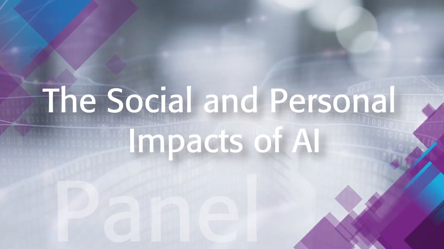 The Social and Personal Impacts of AI: IEEE TechEthics Panel