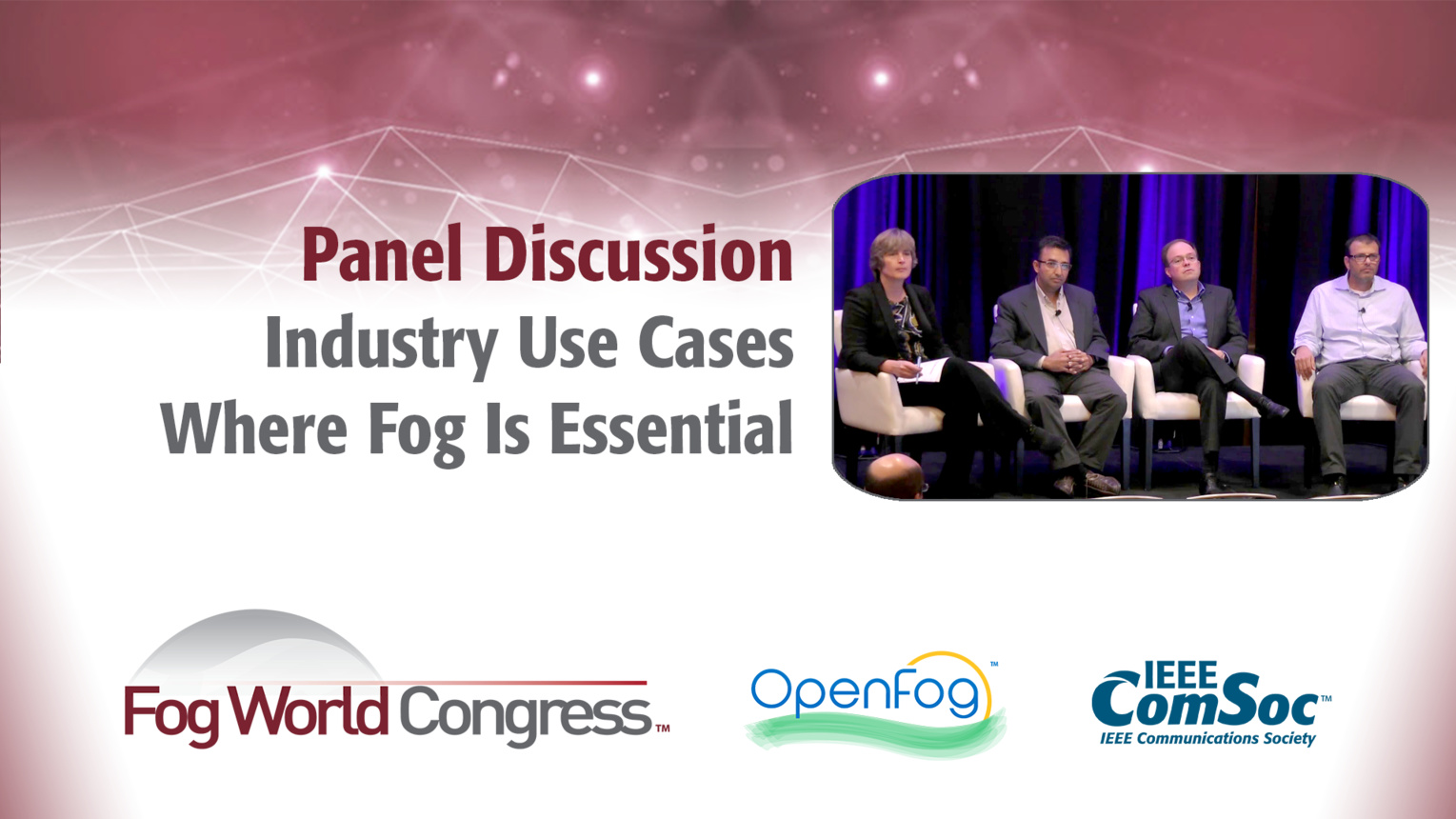 Industry Use Cases Where Fog Is Essential - Fog World Congress 2017