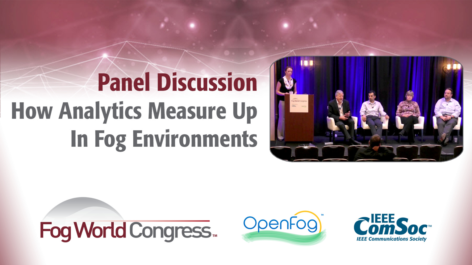 How Analytics Measure Up In Fog Environments - Panel Discussion - Fog World Congress 2017