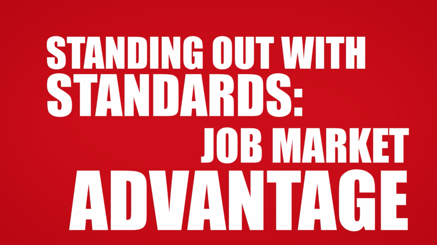 Job Market Advantage: Standing Out with Standards