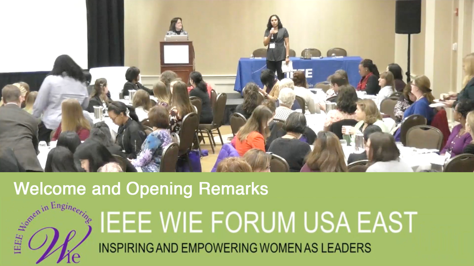 Opening Remarks: IEEE WIE Forum USA East 2017