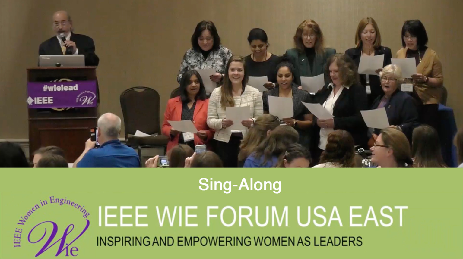 Sing-Along: IEEE WIE Forum USA East 2017