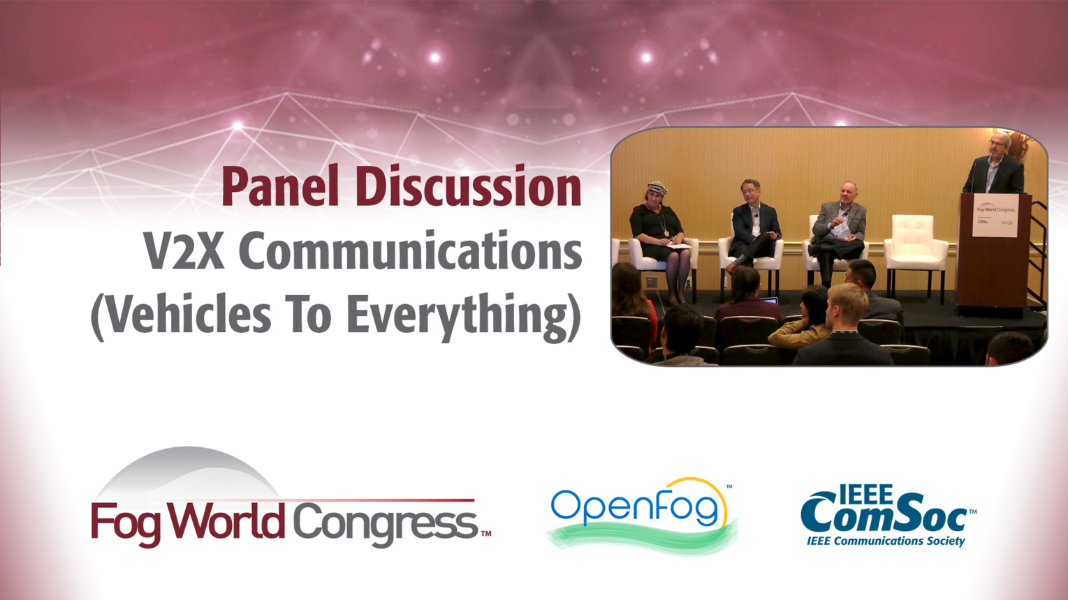 V2X: A Panel Discussion - Fog World Congress 2017