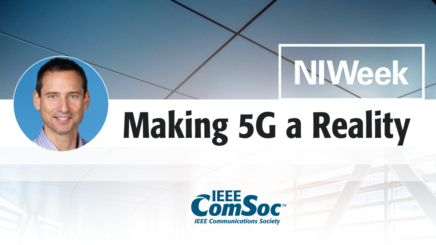 Making 5G a Reality: Mike Santori Keynote from NIWeek 5G Summit
