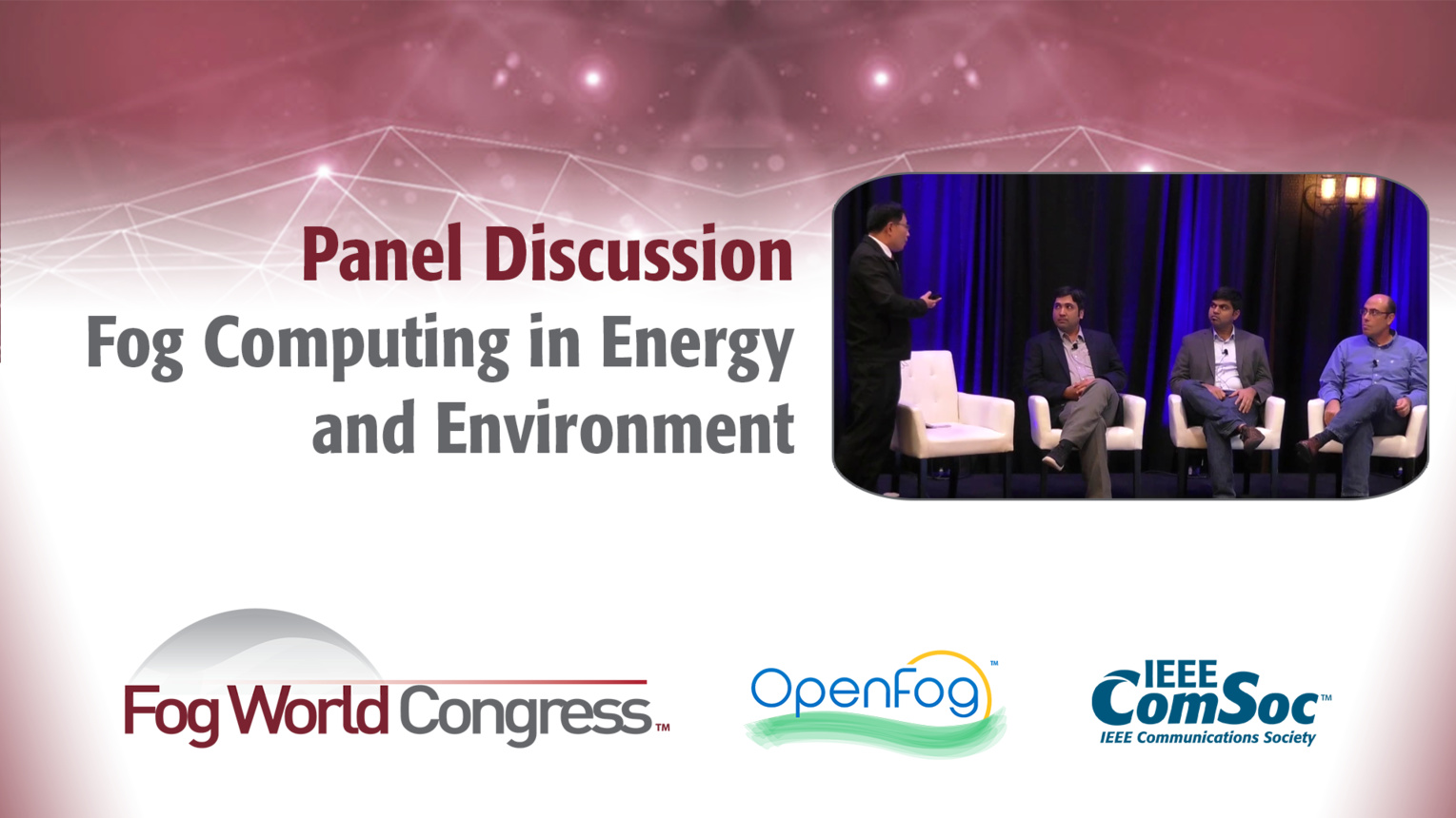 Fog Computing in Energy and Environment Panel - Fog World Congress 2017