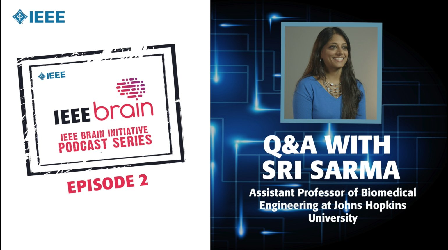 Q&A with Sri Sarma: IEEE Brain Podcast, Episode 2