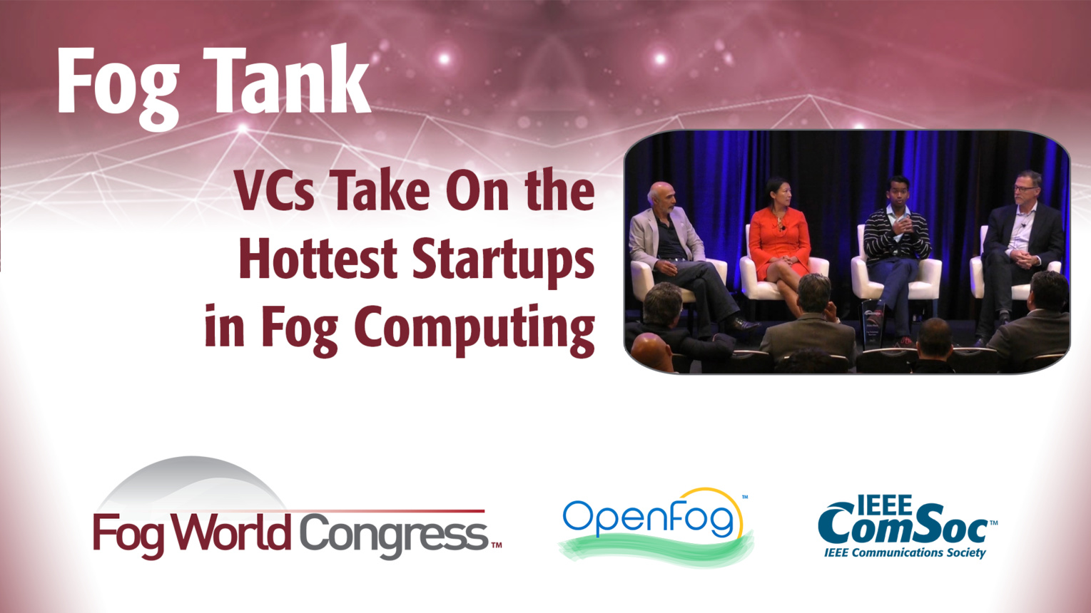 Fog Tank: Venture Capitalists Take On the Hottest Startups in Fog Computing - Fog World Congress