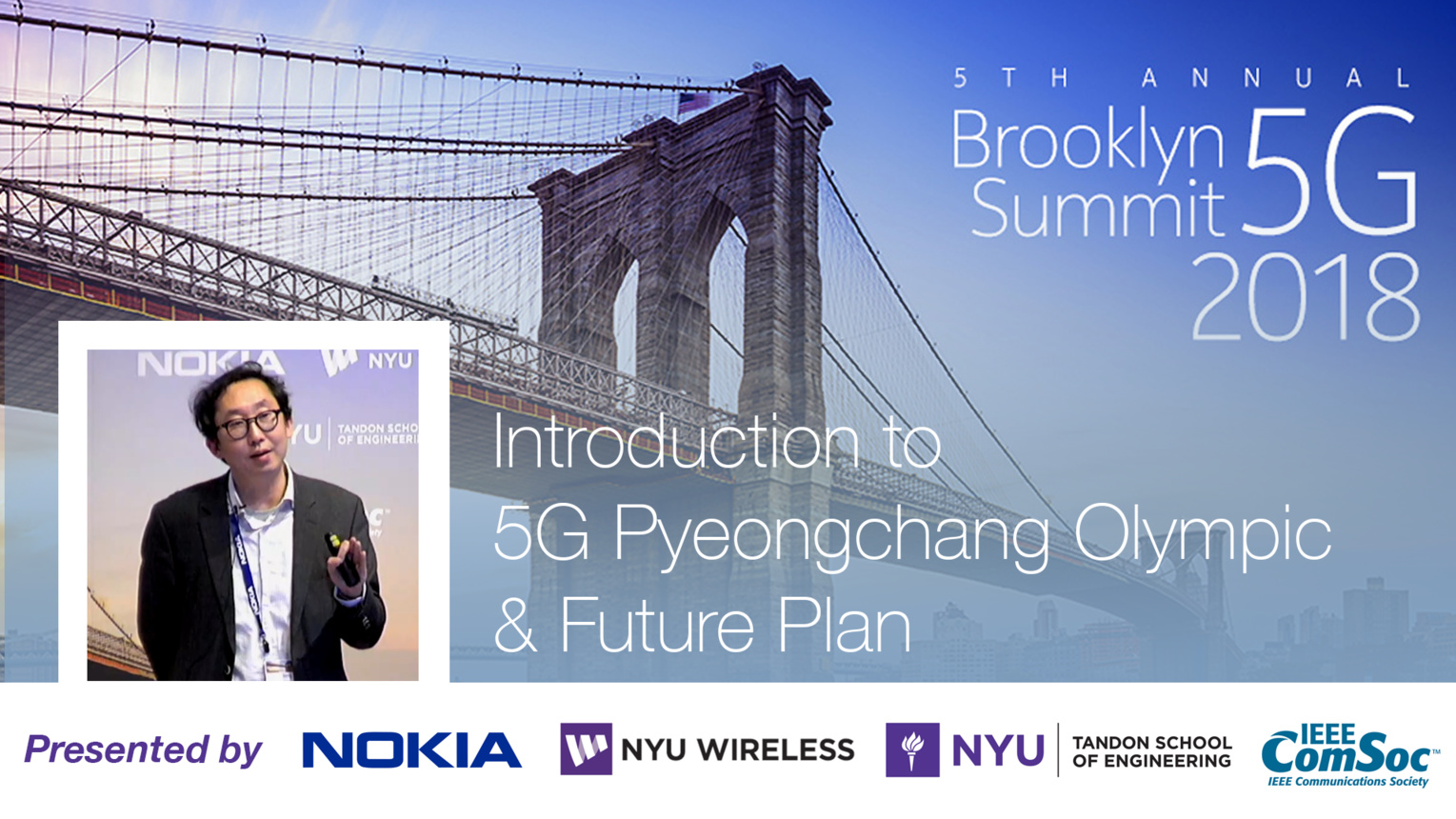 Introduction to 5G Pyeongchang Olympic and Future Plan - Jongsik Lee - Brooklyn 5G Summit 2018