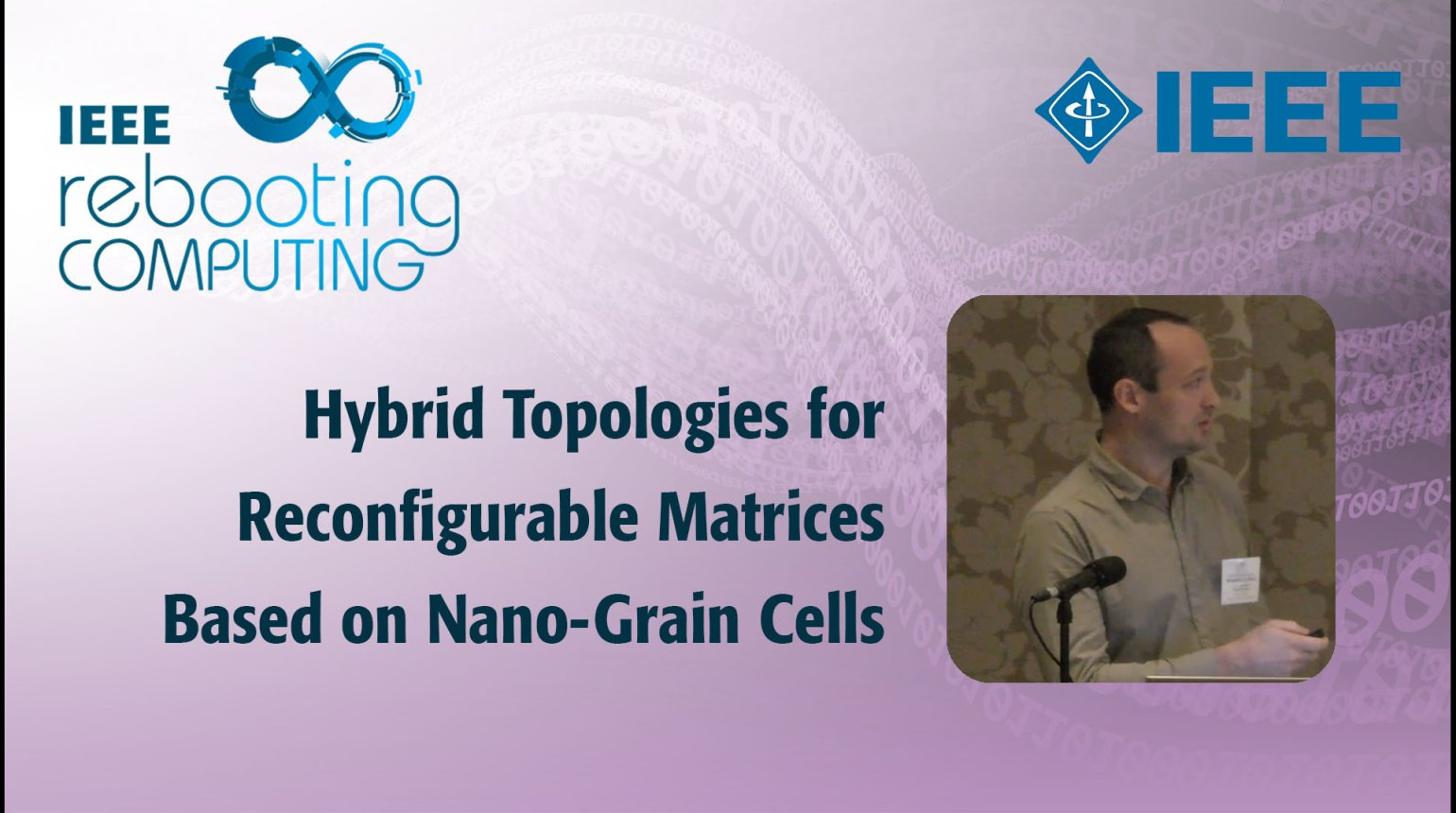 Hybrid Topologies for Reconfigurable Matrices Based on Nano-Grain Cells: IEEE Rebooting Computing 2017