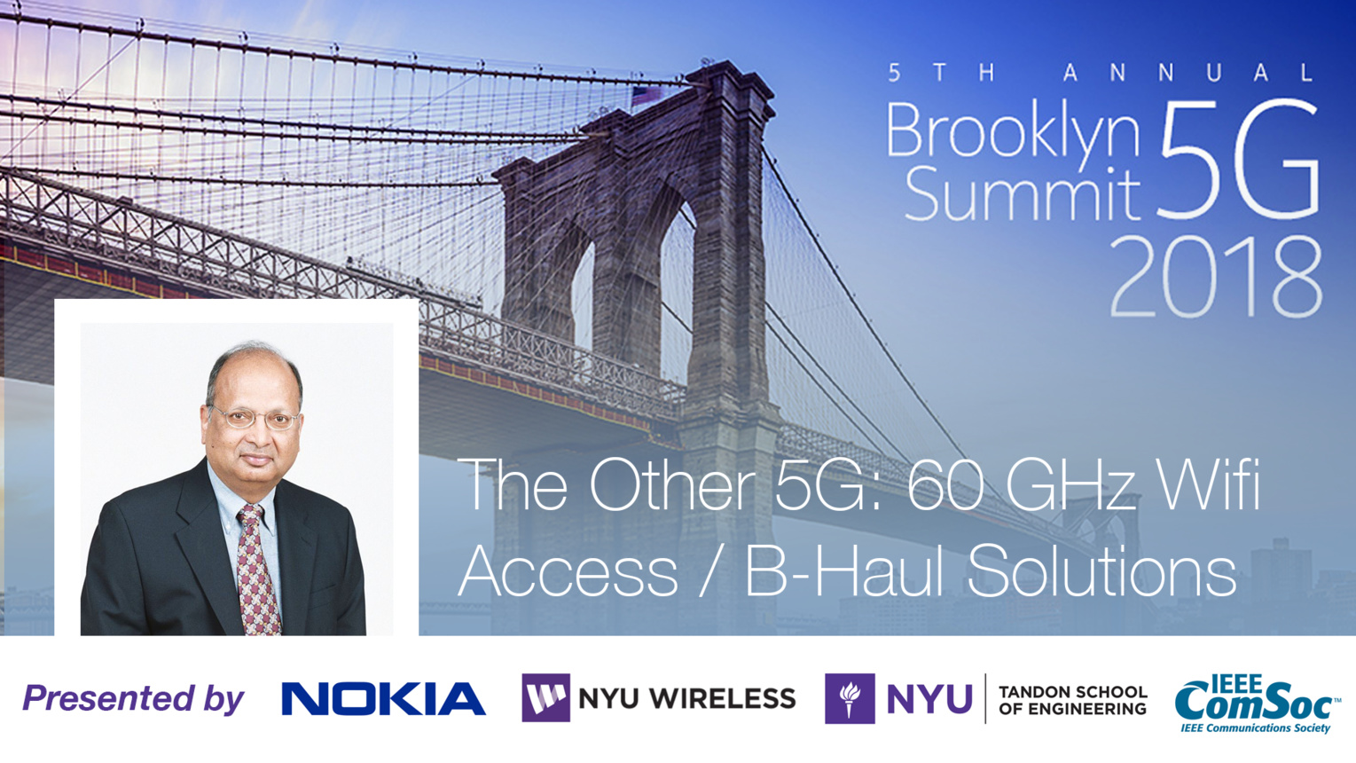 The Other 5G: 60 GHz Wifi Access / B-Haul Solutions - Arogyaswami Paulraj - Brooklyn 5G Summit 2018