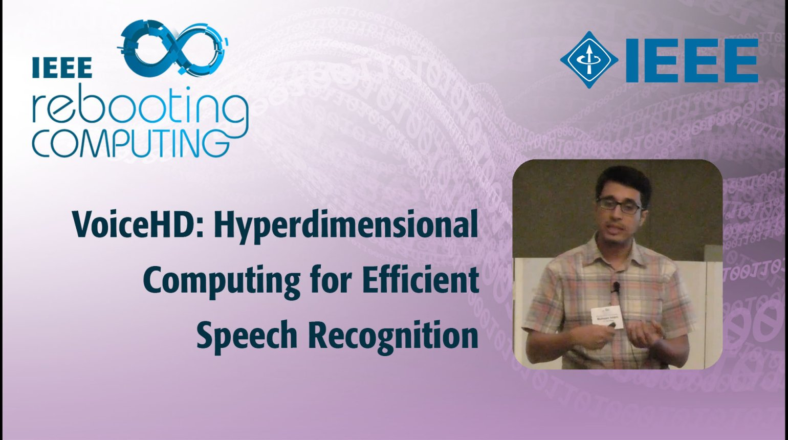 VoiceHD: Hyperdimensional Computing for Efficient Speech Recognition: IEEE Rebooting Computing 2017
