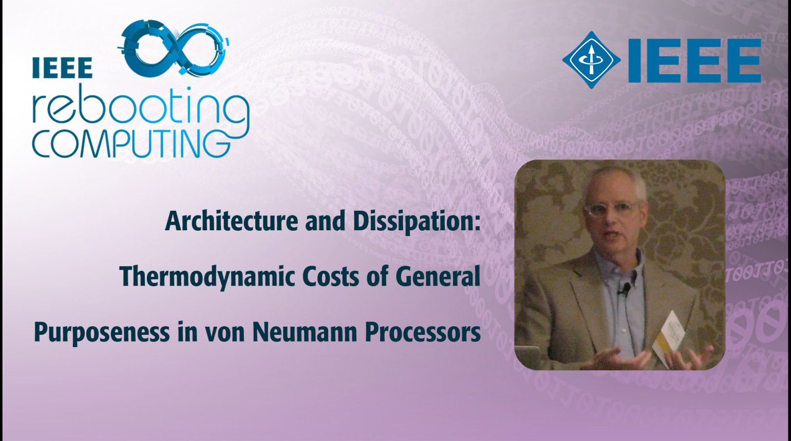 Architecture and Dissipation: Thermodynamic Costs of General Purposeness in von Neumann Processors: IEEE Rebooting Computing 2017