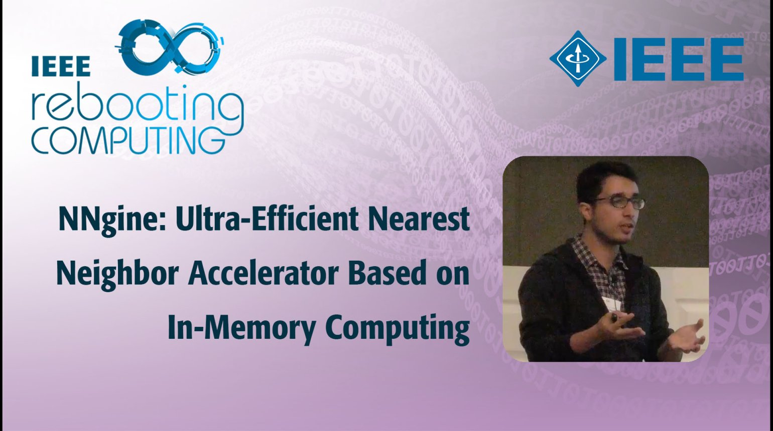 NNgine: Ultra-Efficient Nearest Neighbor Accelerator Based on In-Memory Computing: IEEE Rebooting Computing 2017