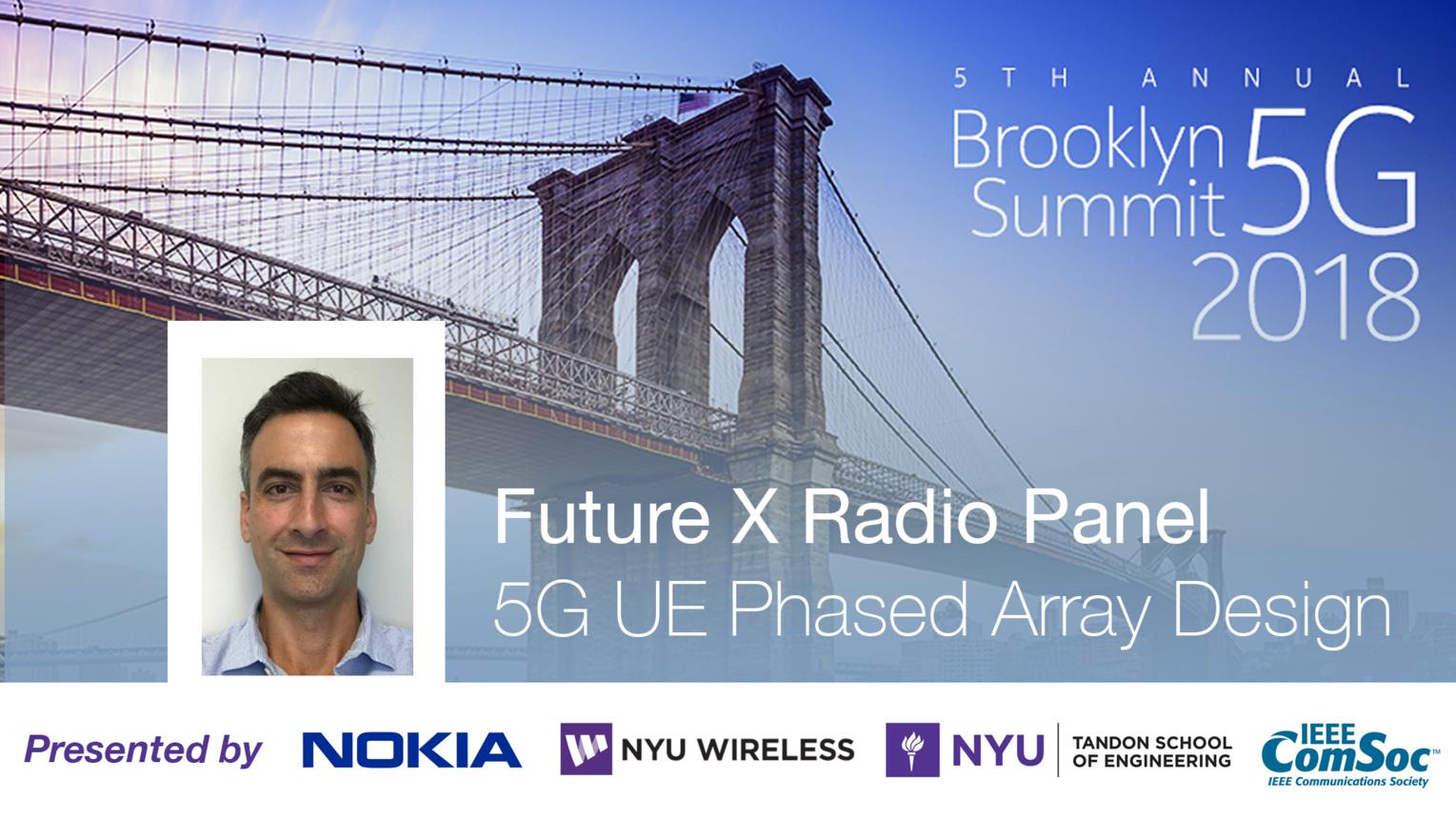 5G UE Phased Array Design - Future X Radio Panel Talk - Ozge Koymen - Brooklyn 5G Summit 2018