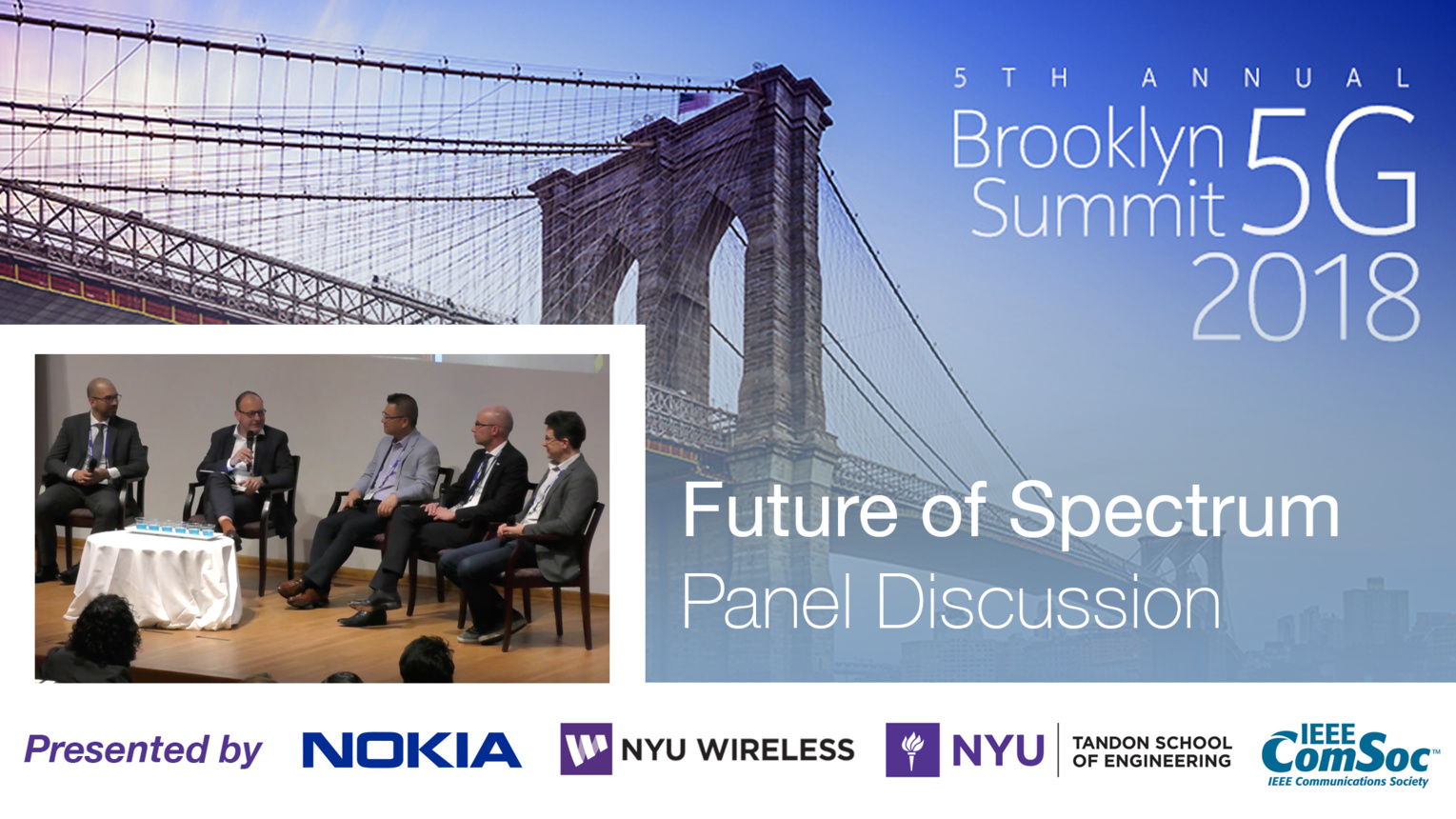 Future of Spectrum Panel - Brooklyn 5G Summit 2018