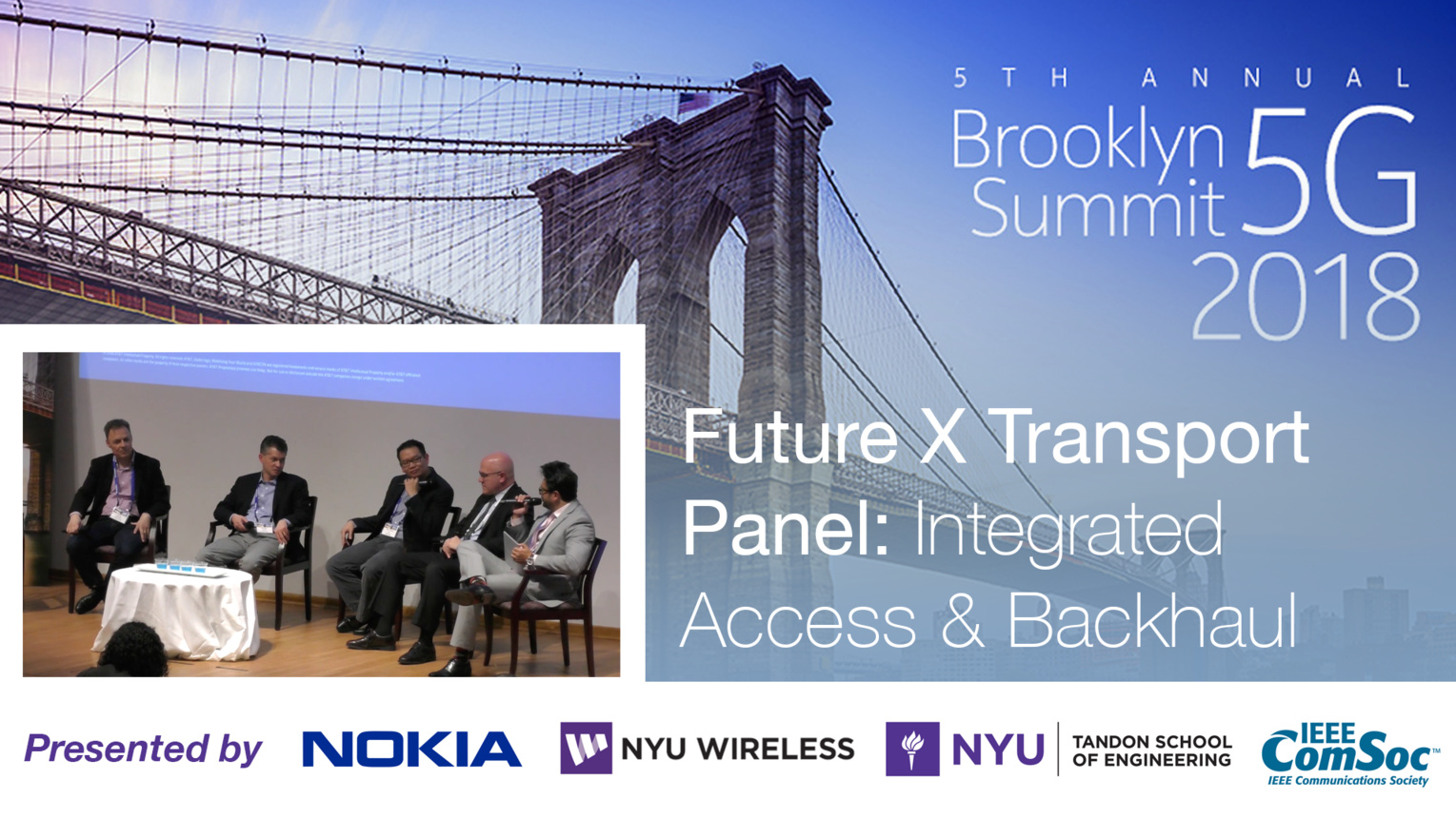 Integrated Access and Backhaul - Future X Transport Panel - Brooklyn 5G Summit 2018