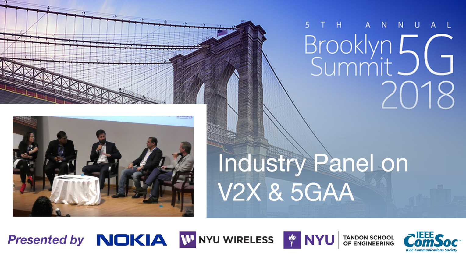 Industry Panel on V2X and 5GAA - Brooklyn 5G Summit 2018