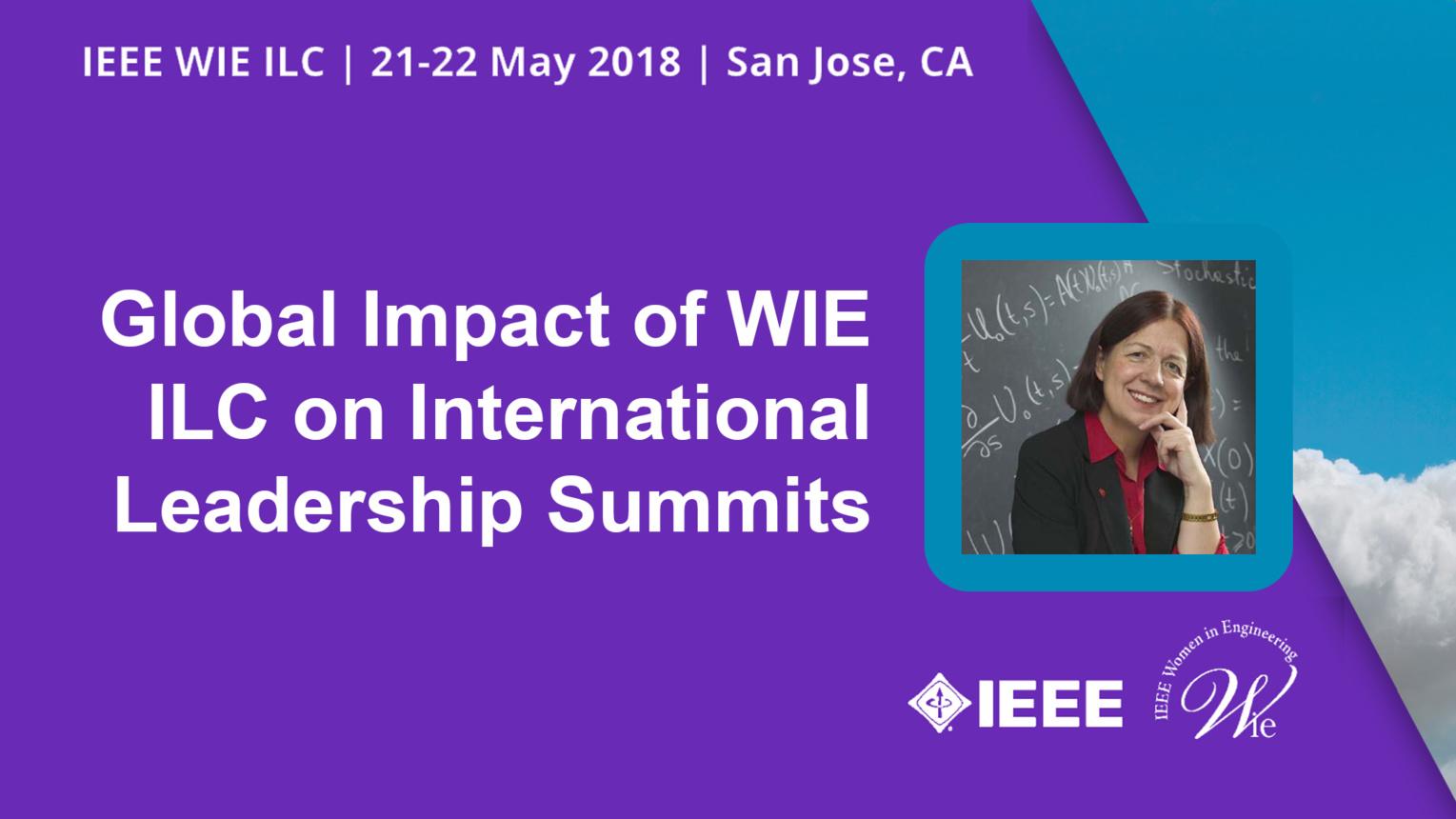 Global Impact of WIE ILC on International Leadership Summits - Bozenna Pasik-Duncan - WIE ILC 2018