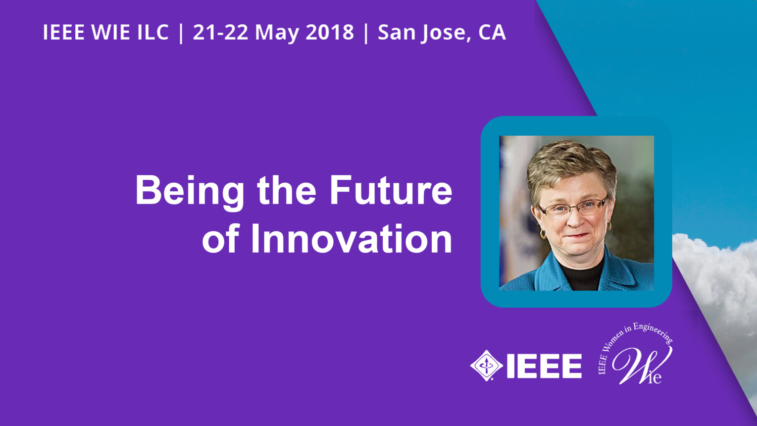Being the Future of Innovation - Lorraine Martin - WIE ILC 2018