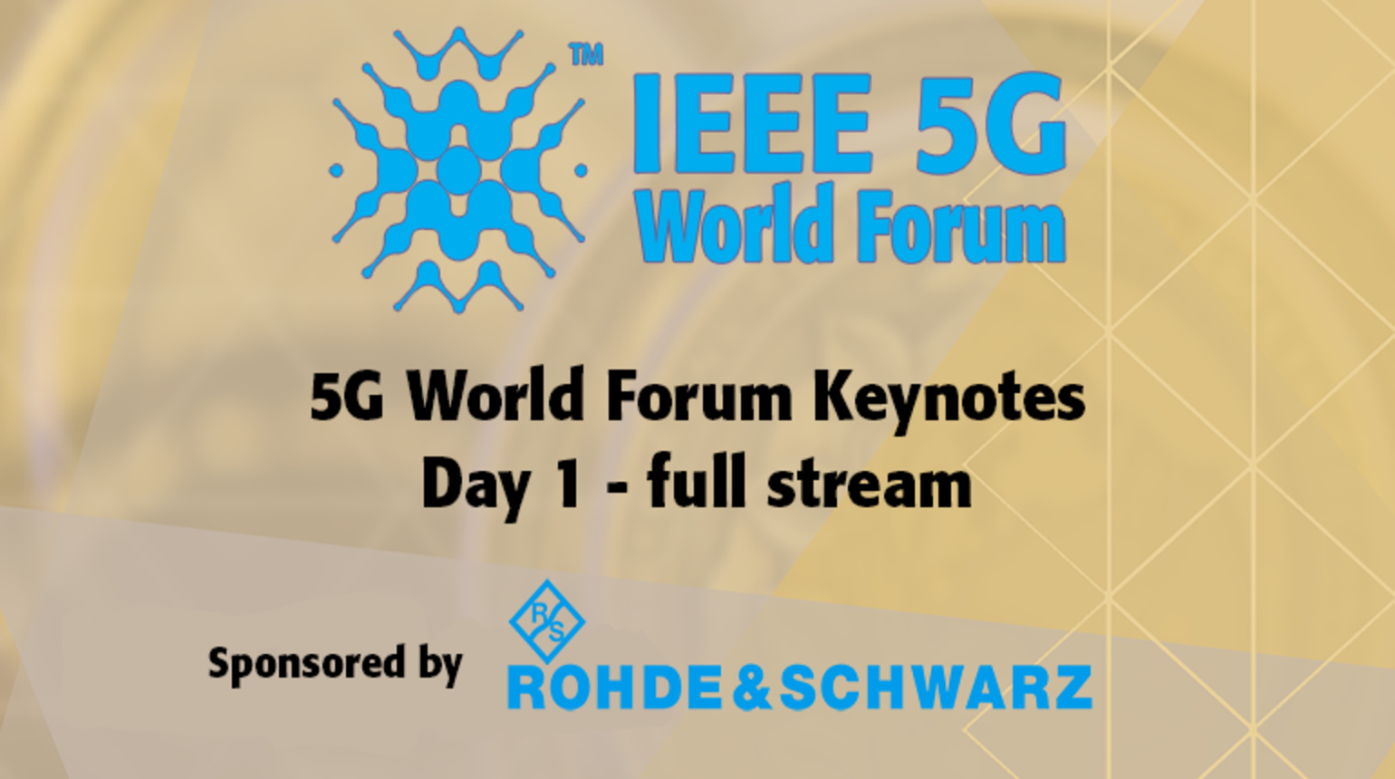 IEEE 5G World Forum Keynotes - full stream of Day 1, 2018