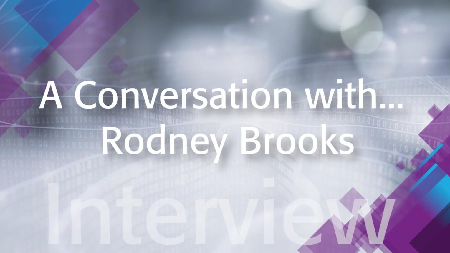 A Conversation with Rodney Brooks: IEEE TechEthics Interview