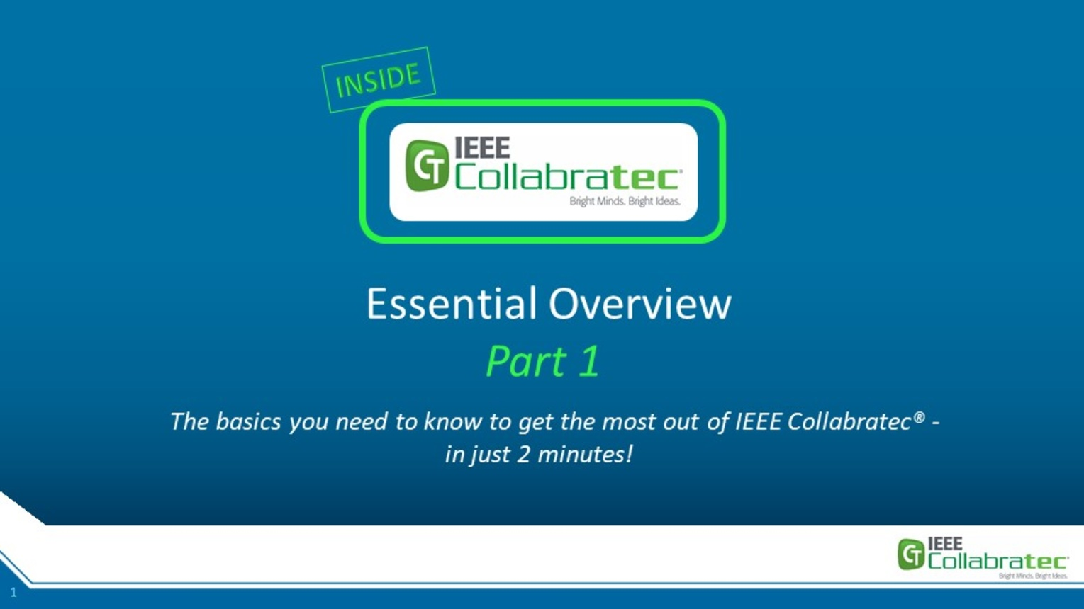 IEEE Collabratec User Essential Overview Part 1: Basics