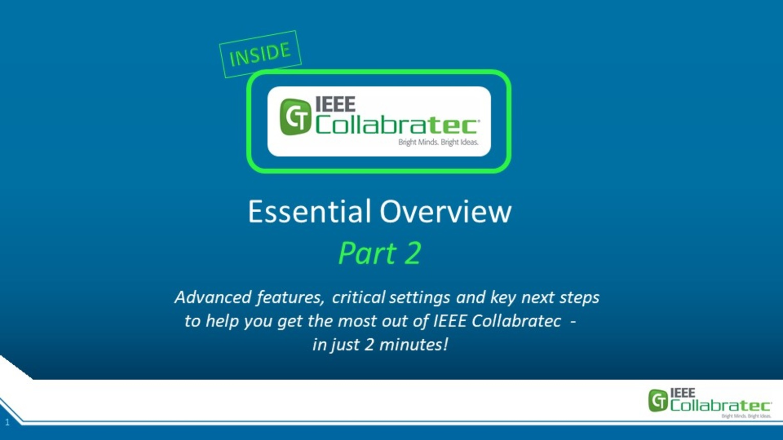 UPDATED: IEEE Collabratec User Essential Overview Part 2: Next Steps