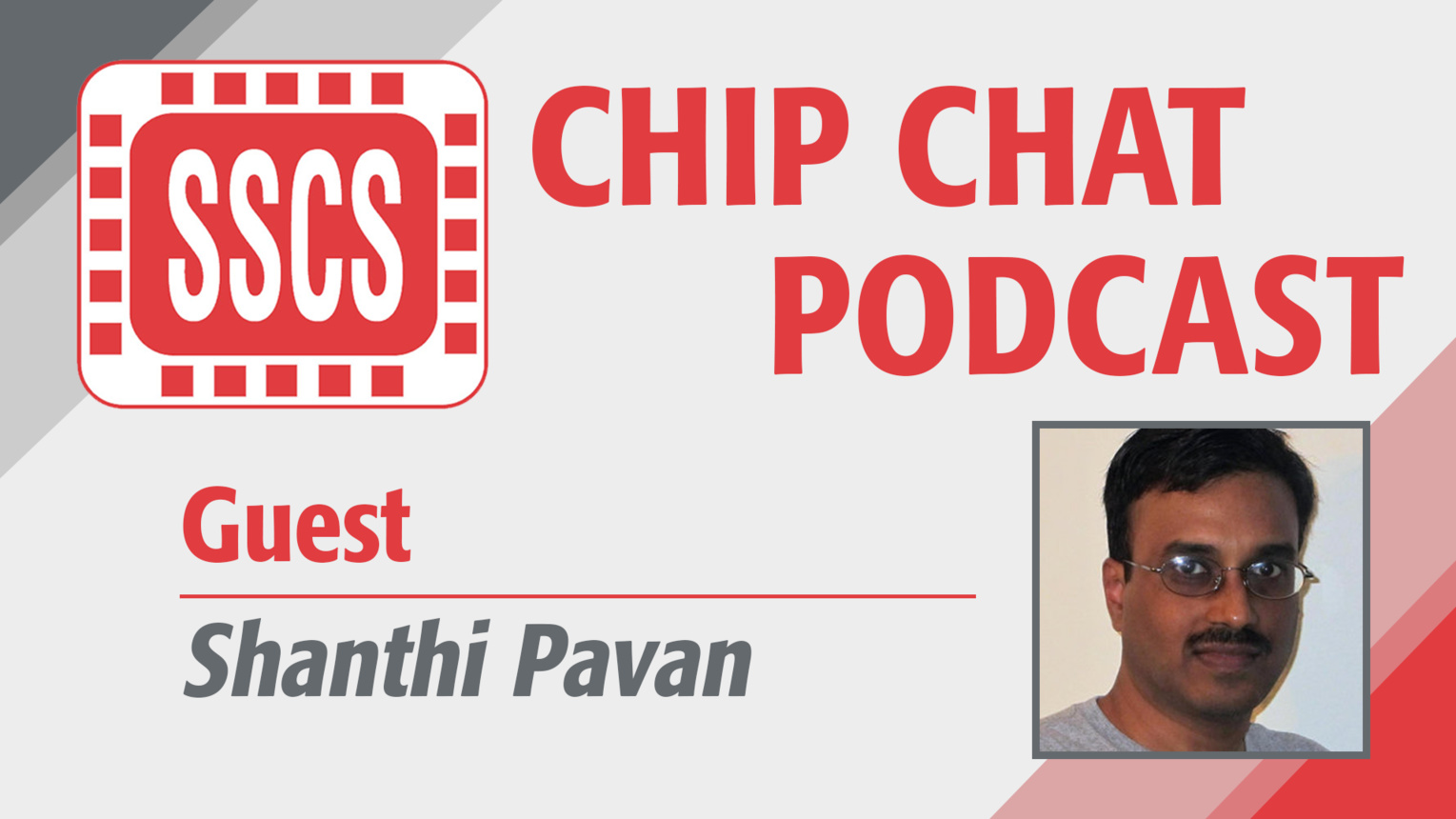 Shanthi Pavan - SSCS Chip Chat Podcast, Episode 3