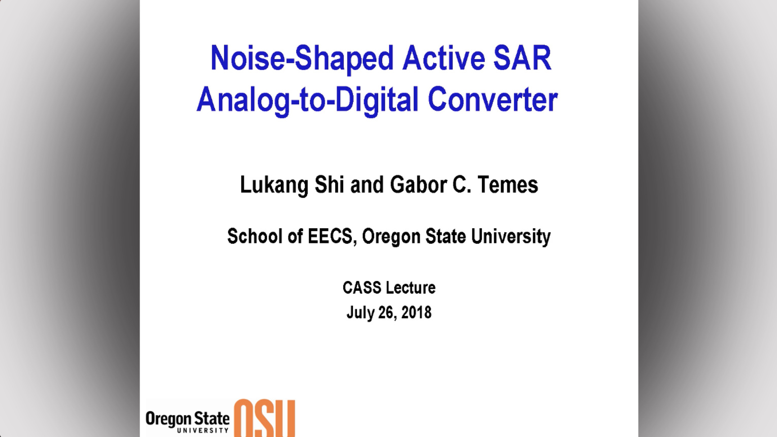 Noise-Shaped Active SAR Analog-to-Digital Converter - IEEE Circuits and Systems Society (CAS) Distinguished Lecture