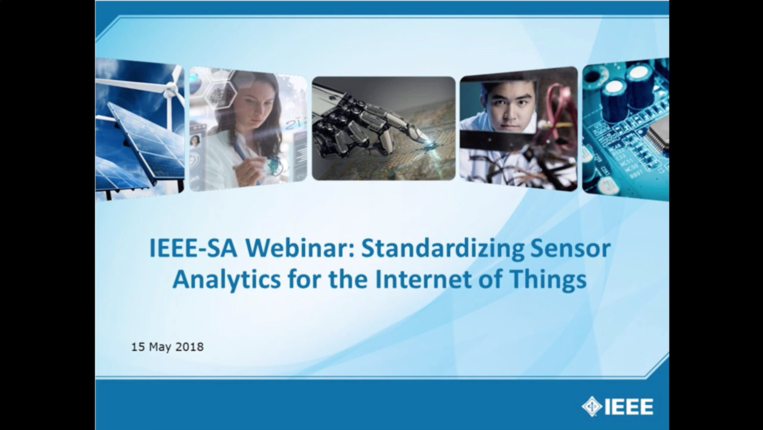 Standardizing Sensor Analytics for the Internet of Things: IEEE Standards Association Webinar