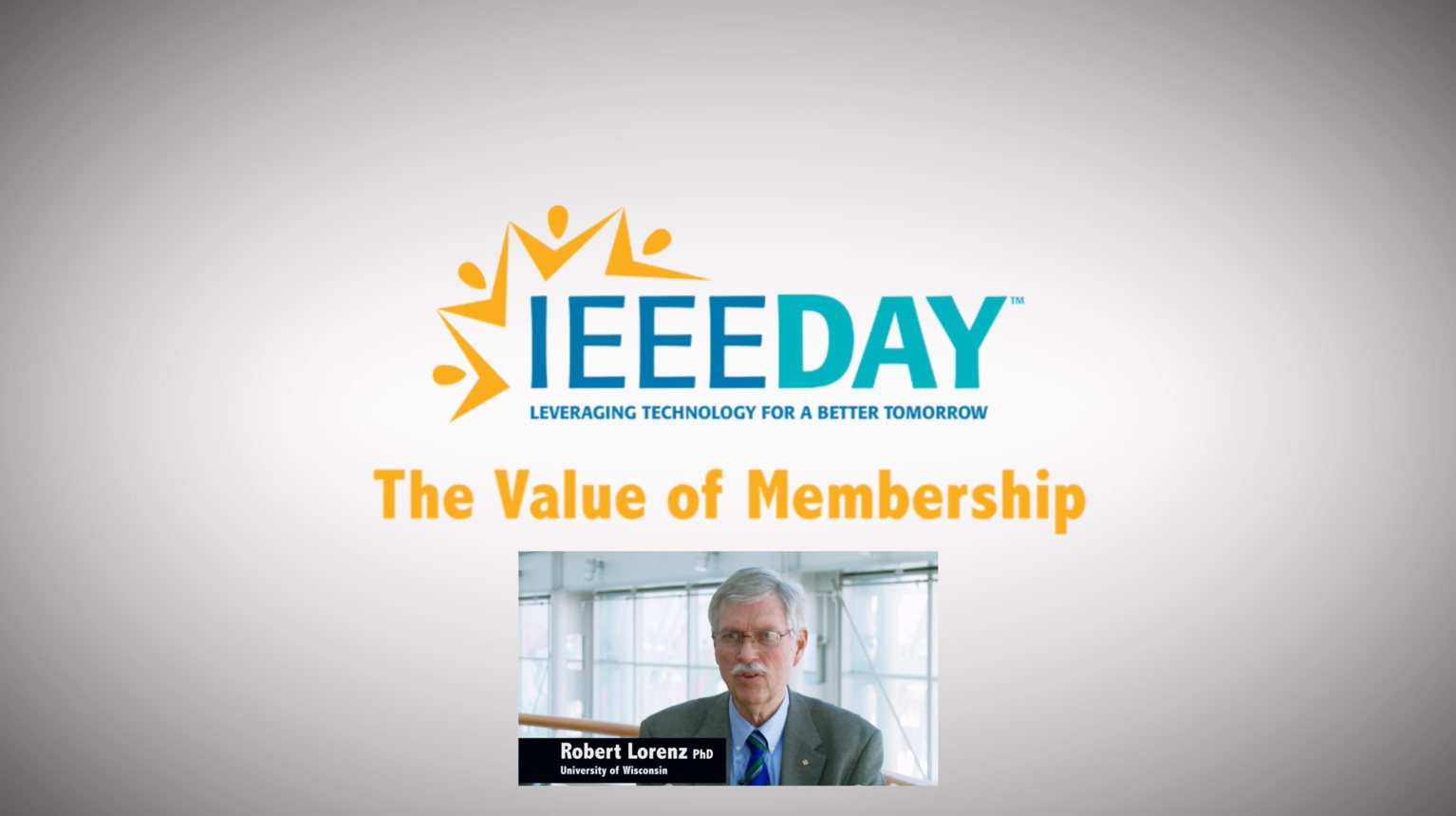 Bob Lorenz - IEEE Value of Membership Testimonial