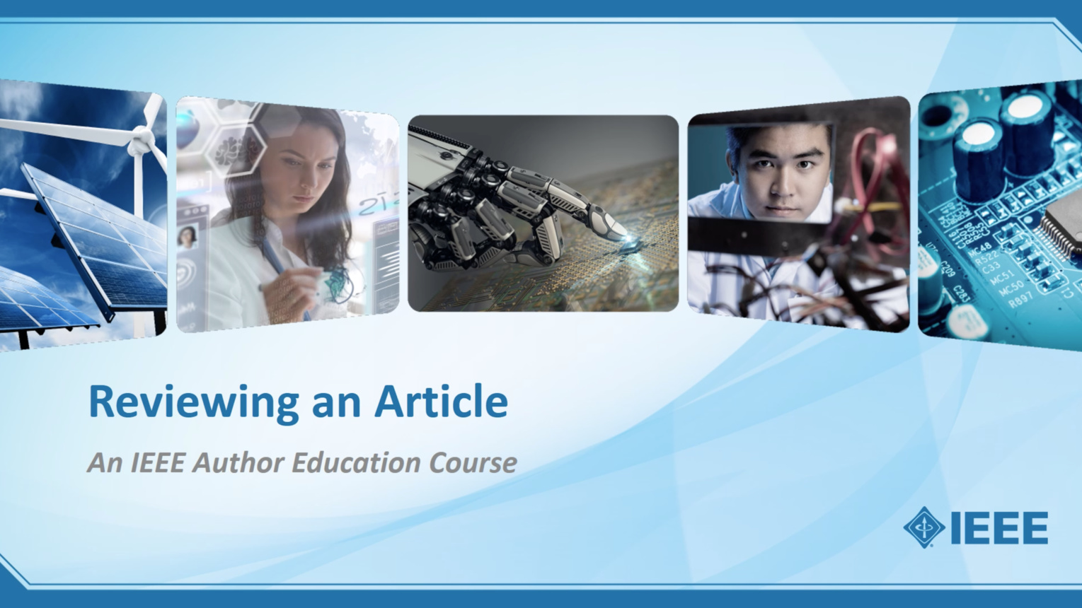 Reviewing an Article: IEEE Author Education