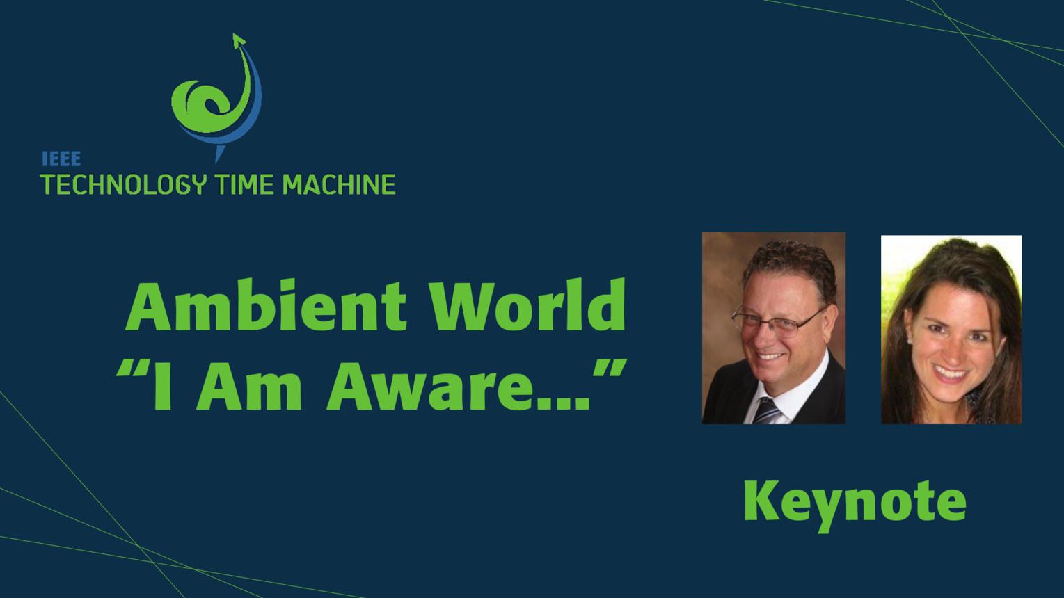 "Keynote: Ambient World ""I Am Aware"" Jeff Fedders & Katalin Walcott - TTM 2018"