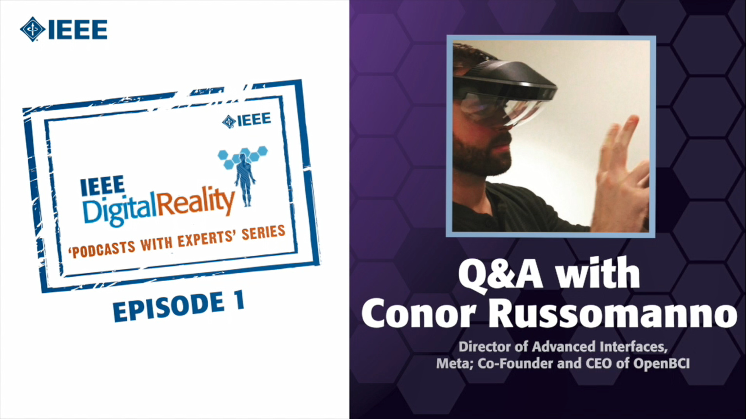 Q&A with Connor Russomanno: IEEE Digital Reality Podcast, Episode 1