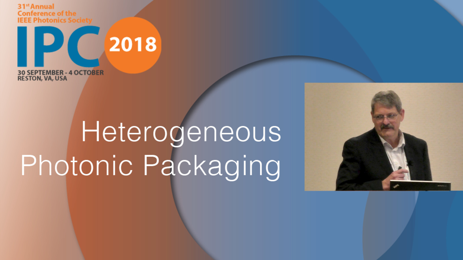 Heterogeneous Photonic Packaging - John Osenbach - IPC 2018