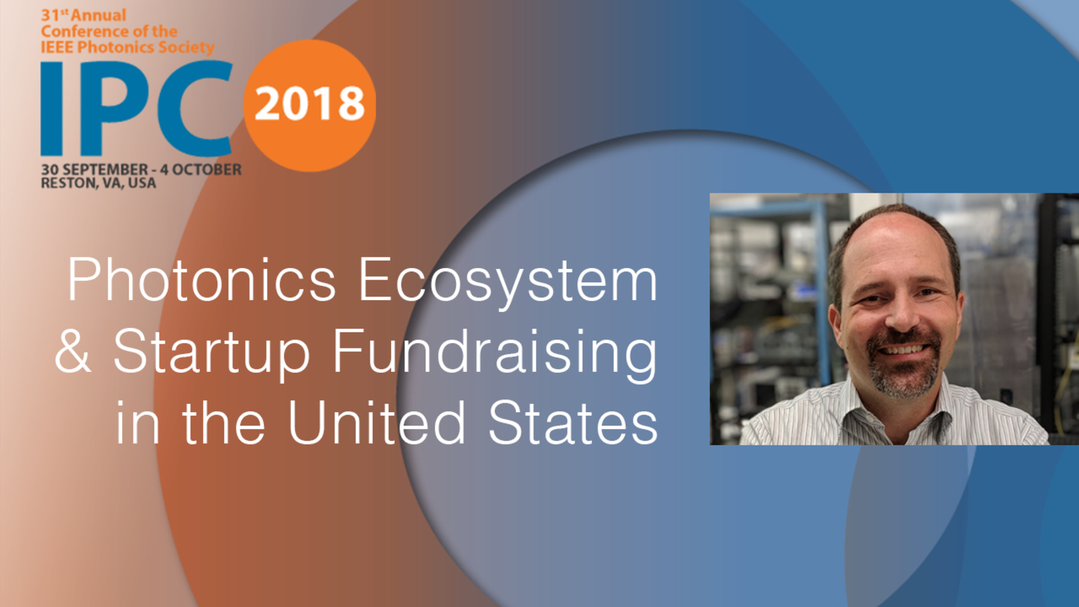 Photonics Ecosystem and Startup Fundraising: United States - Milan Mashanovitch - IPC 2018