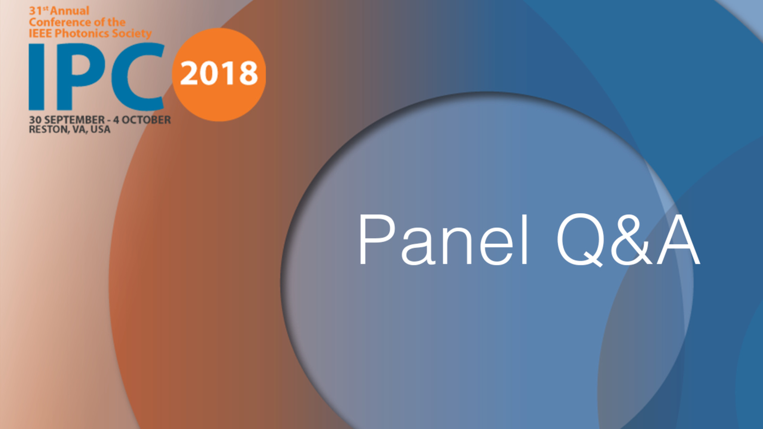 Panel Q and A - Industry Day Sessions - IPC 2018
