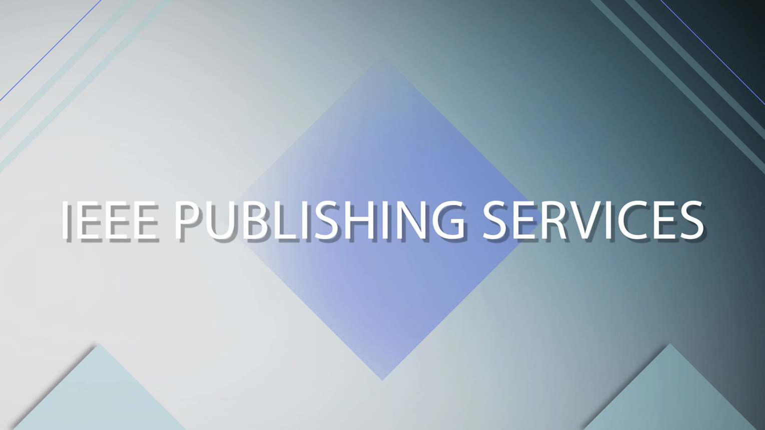 Welcome to IEEE Publishing Services