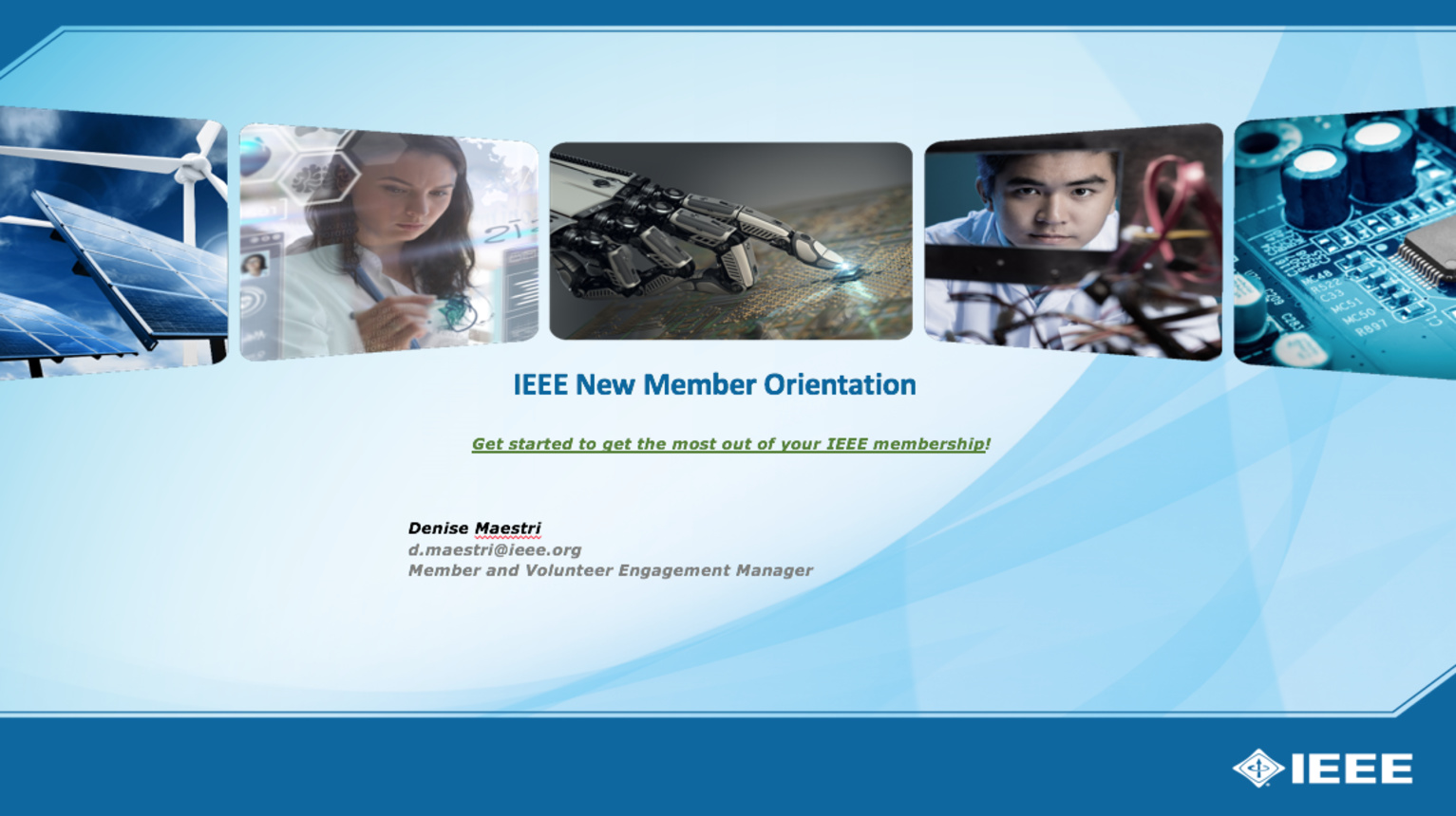 How to Get the Most Out of Your IEEE Membership