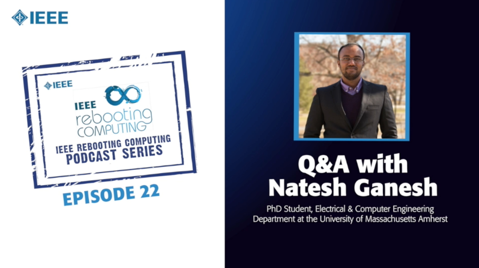 Q&A with Natesh Ganesh: IEEE Rebooting Computing Podcast, Episode 22