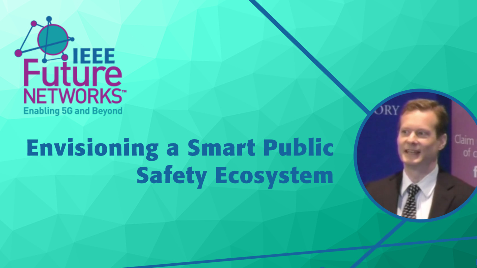 Envisioning a Smart Public Safety Ecosystem - Robert Dew - 5G Technologies for Tactical and First Responder Networks 2018