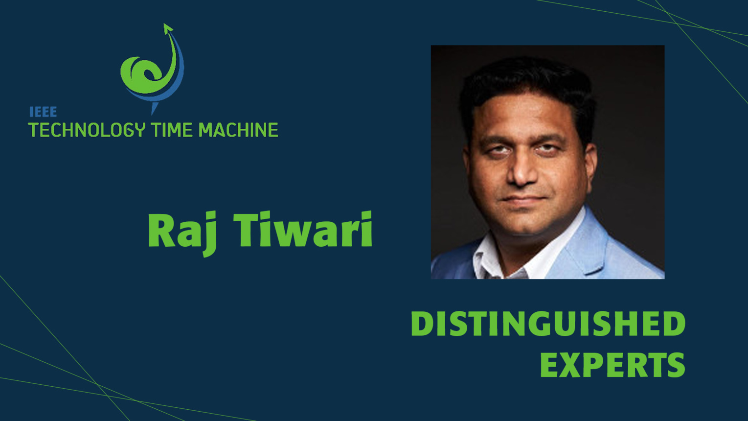 Raj Tiwari: Distinguished Experts Panel - TTM 2018