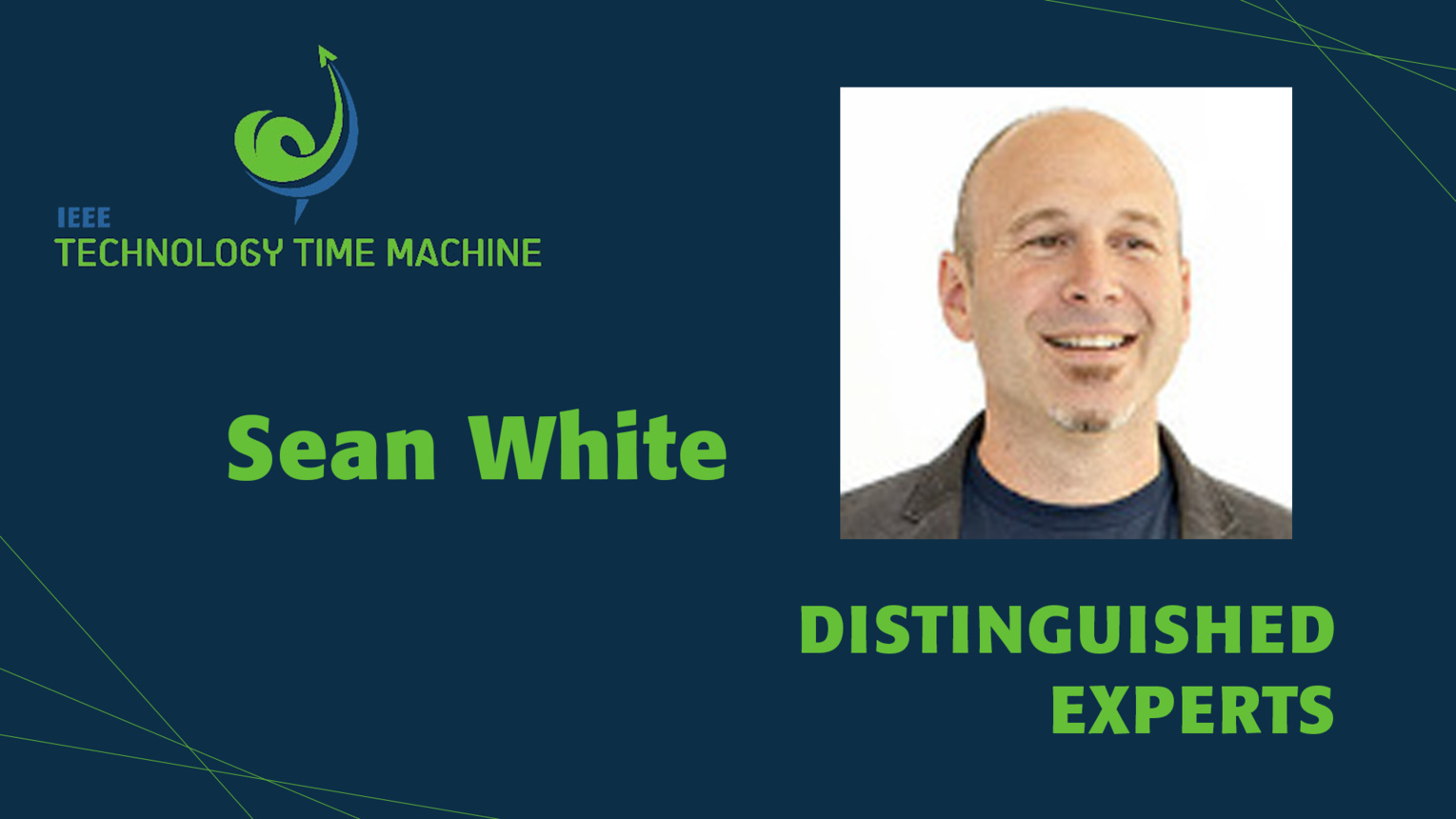 Sean White: Distinguished Experts Panel - TTM 2018