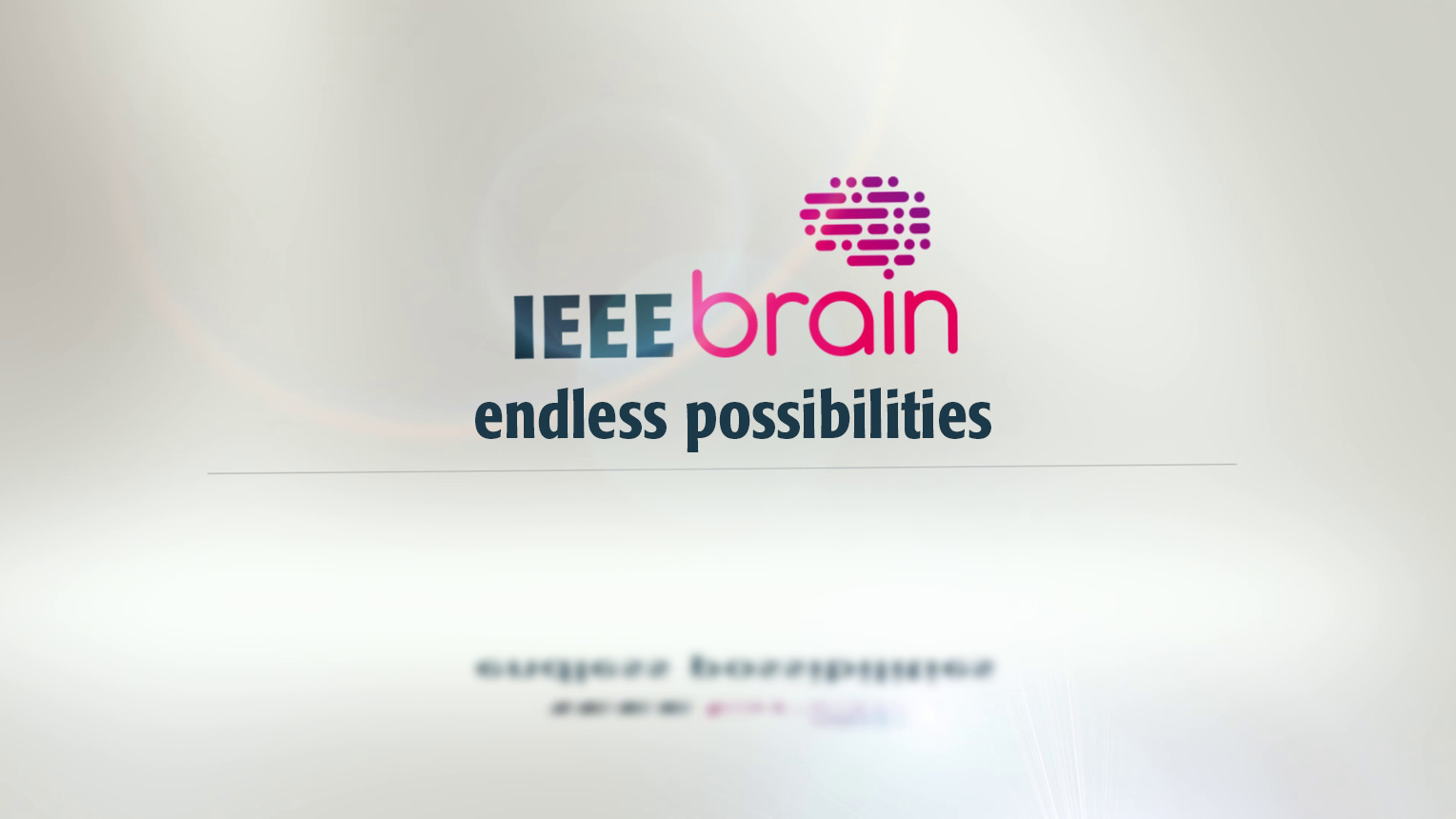 IEEE Brain: Endless Possibilities