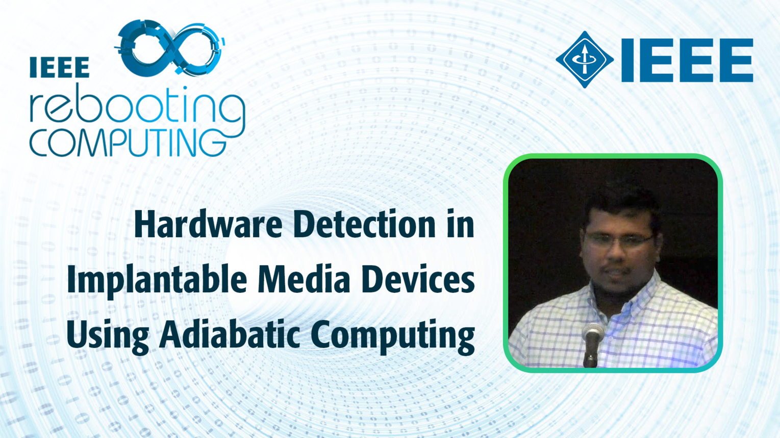 Hardware Detection in Implantable Media Devices Using Adiabatic Computing - S. Dinesh Kumar - ICRC 2018