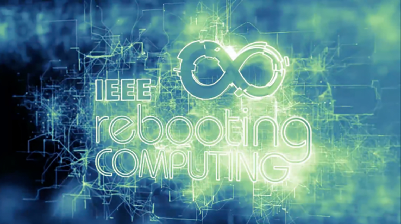 Rebooting Computing Week 2018 - IRDS, ICRC, and Industry Summit on the Future of Computing